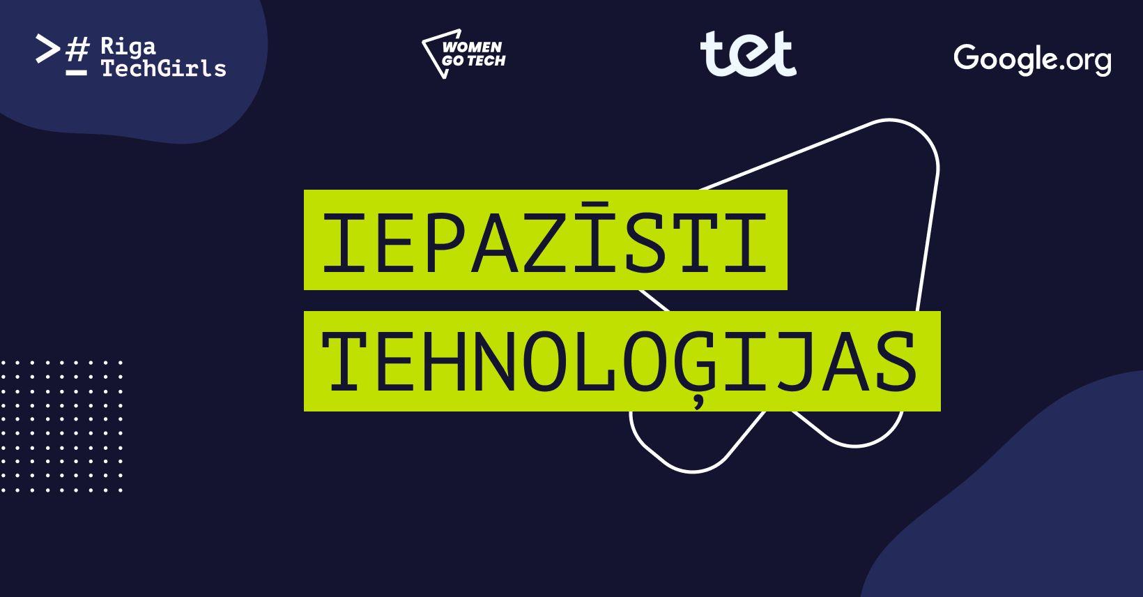 """Projektā """"Iepazīsti tehnoloģijas"""" jaunas prasmes apgūst teju 6000 dalībnieču"""